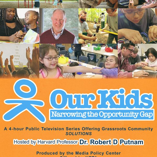 Our Kids, Hosted by Robert Putnam
